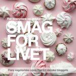 Smag For Livet - Flere vegetariske opskrifter fra danske bloggere
